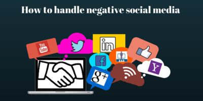 How to handle negative social media