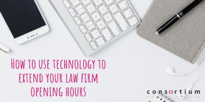 How to use technology to extend your law firm opening hours