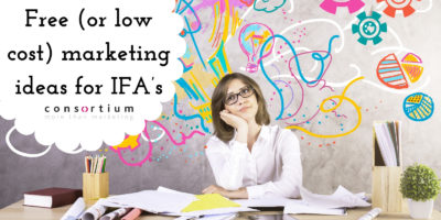 Free (or low cost) marketing ideas for IFA's