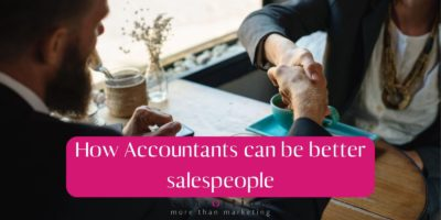 How Accountants can be better Salespeople